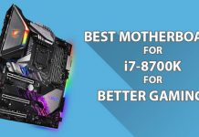 Best Motherboard for i7-8700k for better Gaming!