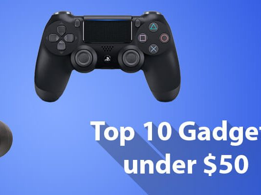 Top 10 Gadgets under 50 Dollars to Buy in 2019!