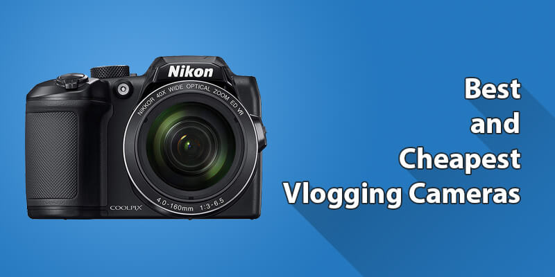 8 Best Cheap Vlogging Camera to Kickstart your Vlogging Journey!
