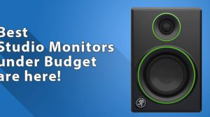 Best Budget Studio Monitors for Quality Sound!
