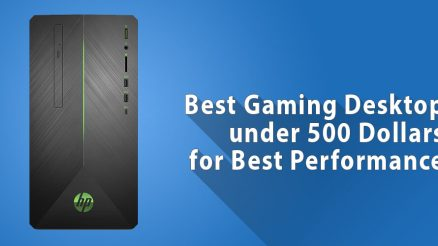 Best Gaming PC under $500 for Best Performance!
