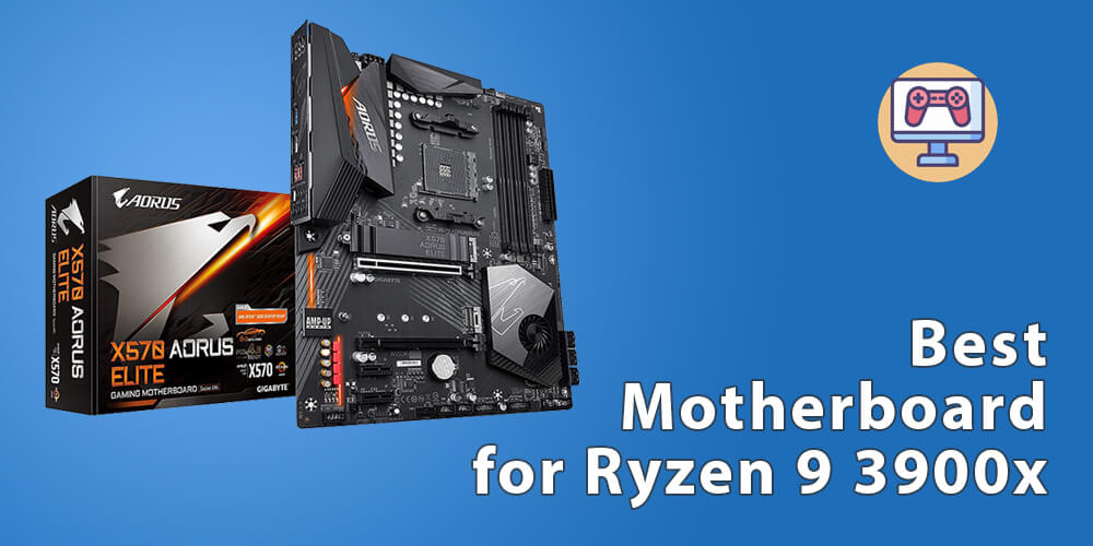 Best Motherboard For Ryzen 9 3900x In February 2021 Techcompact