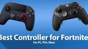Best Controller for Fortnite for Best Experience