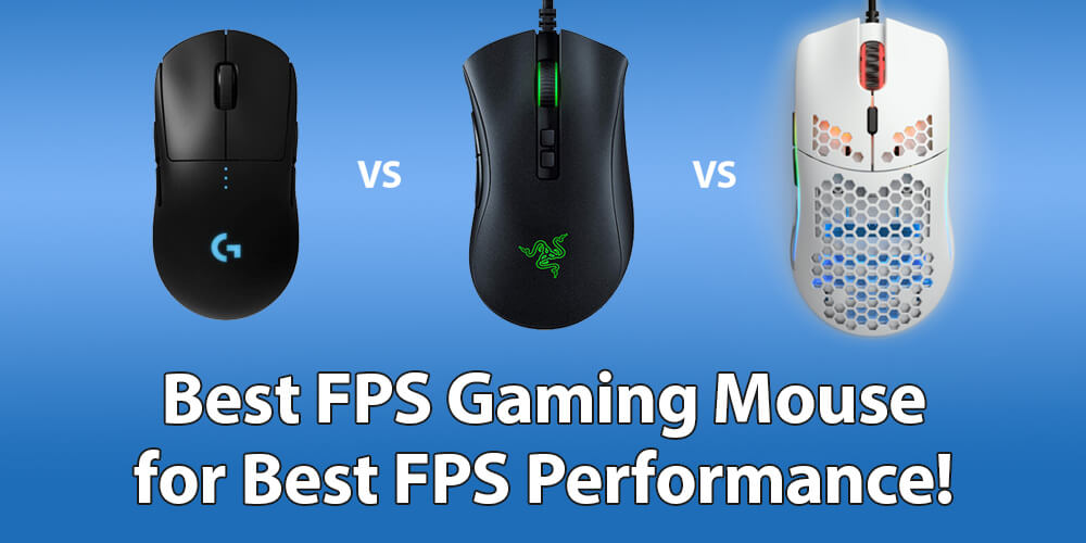 Best FPS Mouse for Gaming you can Buy