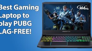 Best Laptops for PUBG for Lag-Free Gameplay!