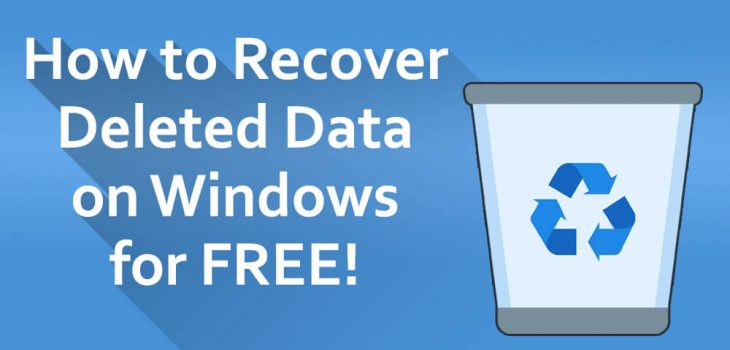 How to Recover Deleted Data on Windows