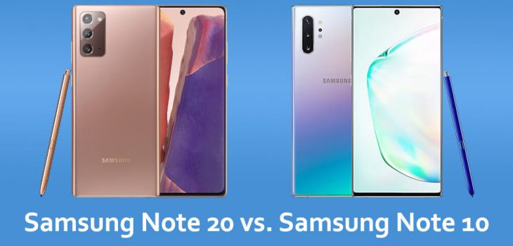Samsung Note 20 vs. Samsung Note 10